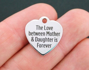 Mother Daughter Stainless Steel Charm - The Love Between a Mother and her Daughter is Forever - Exclusive Line - Quantity Options  - BFS389