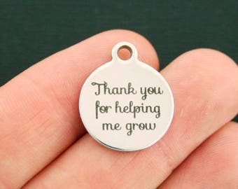 Teacher Stainless Steel Charms - Thank you for helping me grow - Exclusive Line - Quantity Options - BFS2443