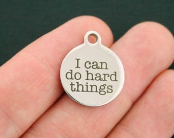 I can do hard things Stainless Steel Charms - Exclusive Line - Quantity Options - BFS516