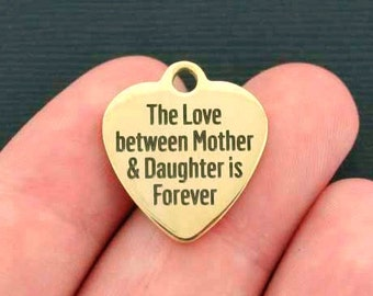 Mother Daughter Stainless Steel Charm - The Love Between a Mother and Daughter is Forever - Hypoallergenic - Quantity Options  - BFS389GOLD