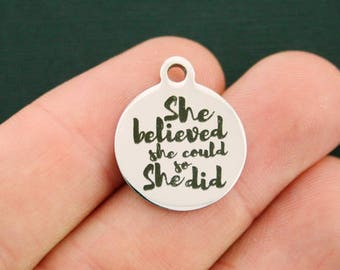 She Believed Stainless Steel Charms - She Could So She Did - Exclusive Line - Quantity Options - BFS2729
