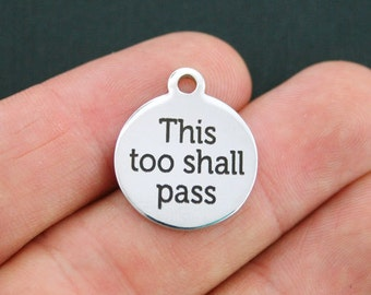 Faith Stainless Steel Charm - This too shall pass - Exclusive Line - Quantity Options  - BFS392