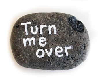 Prank Turn Me Over Painted Rock Stone
