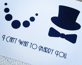 Wedding Day Card, To My Bride, To My Groom, I Can't Wait to Marry You with  bow tie,  top hat, and pearls