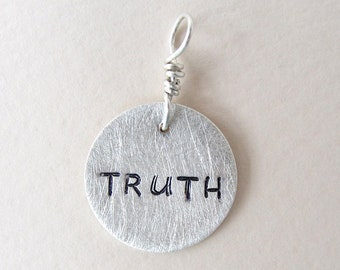 TRUTH.  Inspirational Bible charm in fine silver.  Christian jewelry.  Hand stamped OOAK religious charm.