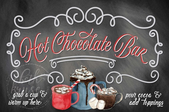 Hot Chocolate Bar 11x17 Sign Instant Download PDF File by Beth Kruse Custom Creations Hot Cocoa Bar Sign -