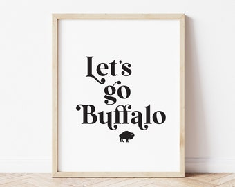 Buffalo Bills Wall Art Decor, NY Print for the Home, Lets Go Buffalo Poster Sign, 716 Decorations, Housewarming Gift
