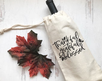 Host Gifts Custom Orders Tote Bag Thanksgiving Wine Lovers Gifts For The Host Wine Totes Holiday Gifts Gifts Thankful Wine Tote Bag