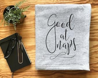 Sweatshirt Blanket - Good At Naps Throw Blanket Grey Decorative Accent Throw Blanket Grey Throw Blanket Farmhouse Decor Home Decor
