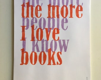 The more people I know the more I love books