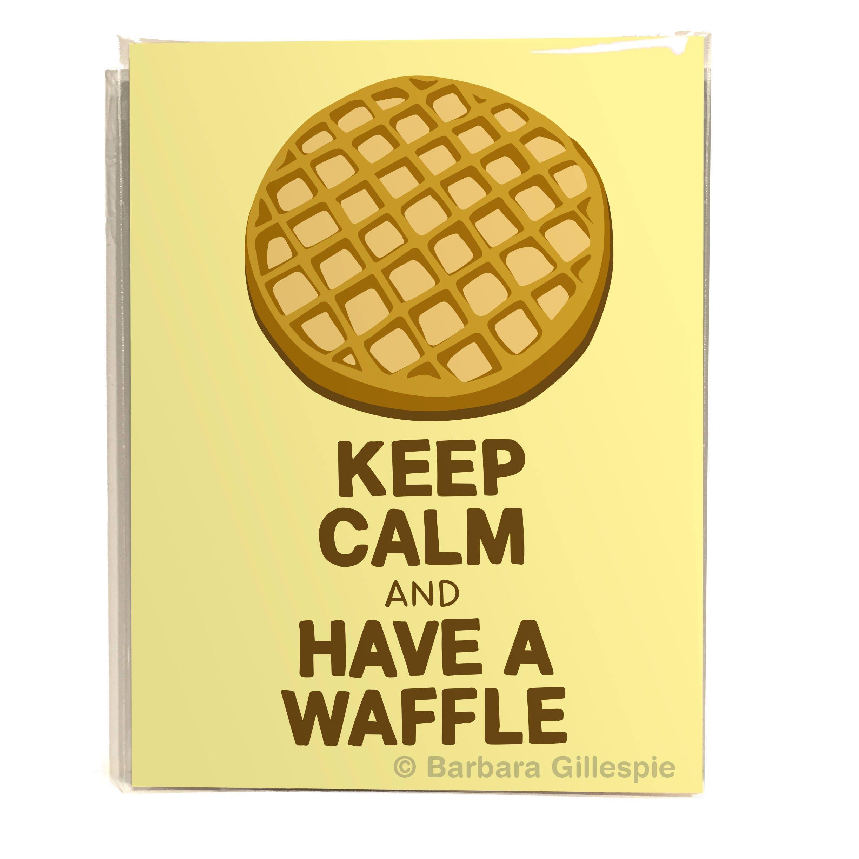Waffle Art Print / Keep Calm and Have A Waffle / Funny Waffle   Etsy