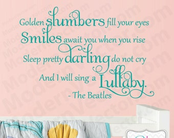 The Beatles Quote Vinyl Wall Decal Lettering GOLDEN SLUMBERS Nursery Baby decor