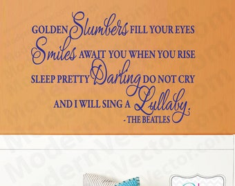 The Beatles Quote Vinyl Wall Decal Lettering GOLDEN SLUMBERS Nursery Baby decor V2