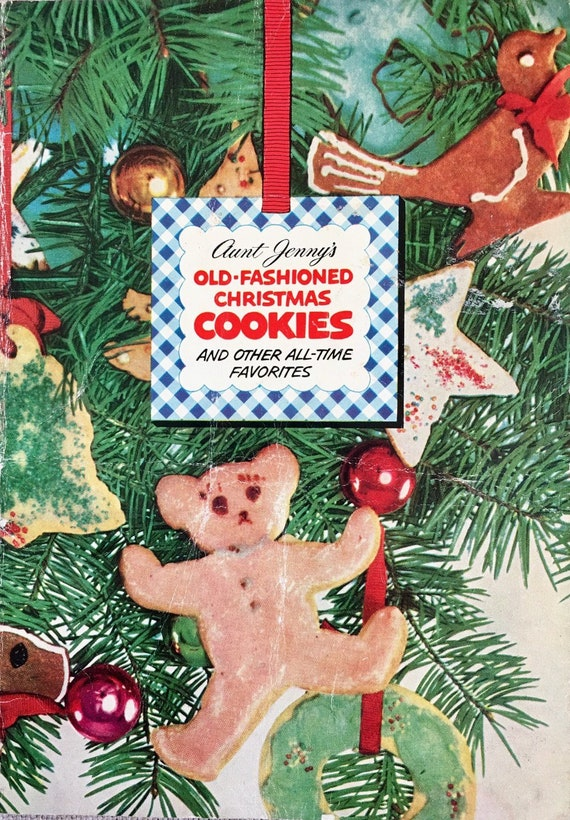 Aunt Jenny S Old Fashioned Christmas Cookies And Other All Time Favorites Pamphlet 1952 Small Cookbook Of Classic Holiday Baking Traditions