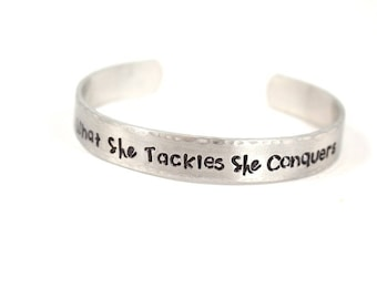 What She Tackles She Conquers - The Gilmore Girls - Class of 2018 - Graduation Gift - Graduation Day Gift - Hand Stamped Bracelet - Cuff