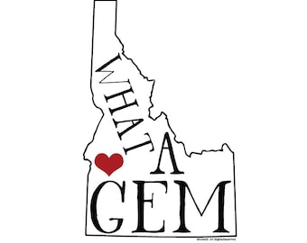 Idaho What a Gem vinyl sticker