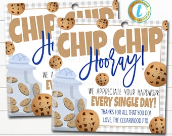 Cookie Thank You Gift Tags, Appreciation Week Teacher Staff Nurse, Chip Chip Hooray Thanks for All You Do Each Day, DIY Editable Template