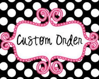 Caroline's Custom Order