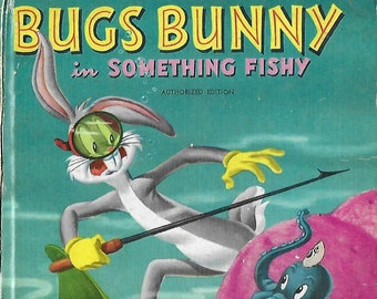 Vintage 1950's Children's Book - Tell A Tale - Bugs Bunny in Something Fishy