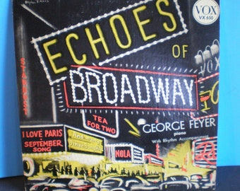 Vintage 1950's Broadway Record - Echoes of Broadway - George Feyer