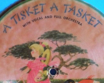 Vintage Mid Century Illustrated Children's 45 Record - A Tisket A Tasket And All Around The Mullberry Bush Songs