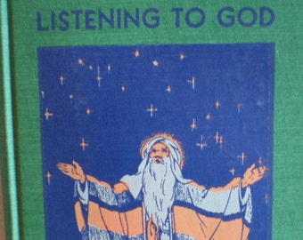 Vintage 1930's Children's Religious Book - Listening To God