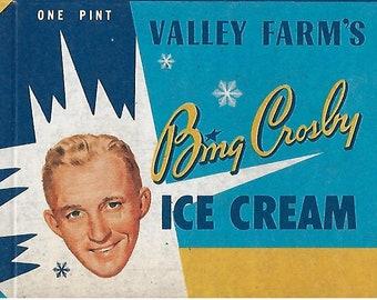 Vintage 1940's Advertisment - Bing Crosby - Valley Farm's Ice Cream Unused Box
