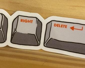 """Sticker - """"Alt-Right Delete"""""""
