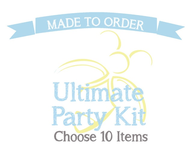 Ultimate Party Kit | Made to Match, Made to Order, Custom Made, Party Decorations | Choose 10 Items | Printable Party Decorations