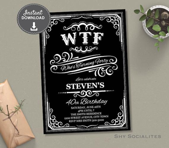 WTF Whiskey Label 40th Birthday Invitation Funny