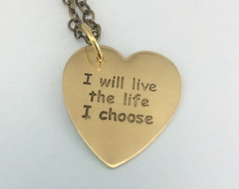 Inspirational jewelry, I will live the life I choose, Lost Girl, warrior jewelry, affirmation necklace, motivational jewelry