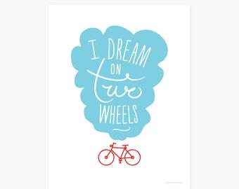 Bike art print | Dream on Two Wheels | Art print download
