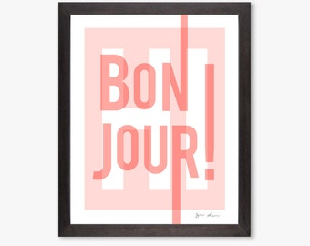 Bonjour Art Print | Pink + White | French, Francophile | As Seen in HGTV Magazine | 16 x 20 inch | Download