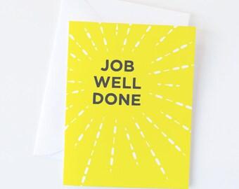 Congratulations Card | Job Well Done Greeting Card | Graduation Card