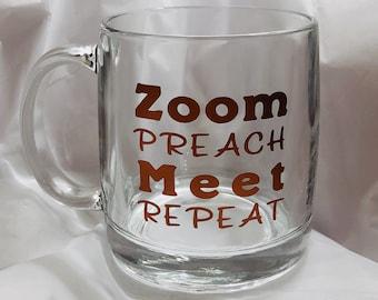 Zoom Preach Meet Repeat   JW Gift   Zoom Gift   Coffee Tea Cup Mug - Clear
