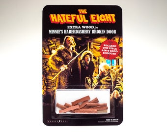 The Hateful Eight extra wood for Minnie's Haberdashery broken door - Custom Toy (Only 1 available)