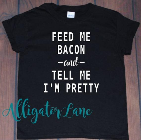 OrangePieces Feed me Tacos Shirt and Tell Me Im Beautiful Unisex Sweatshirt
