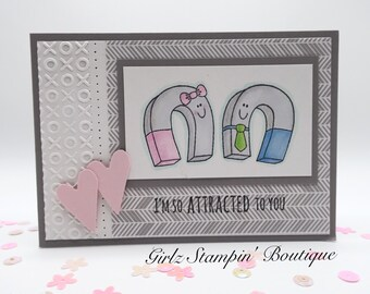 Love / Anniversary / Valentines Day / Magnets - I'm So Attracted To You - Hand Stamped Greeting Card