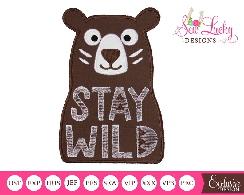 Stay Wild Bear Applique Design  machine embroidery design image 0