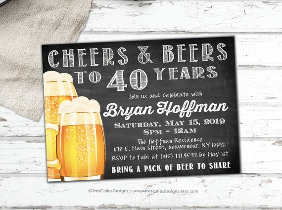 Cheers And Beers Invitation Male Birthday 40th Beer Party Chalkboard Invite