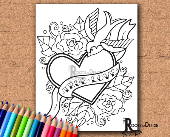 INSTANT DOWNLOAD Coloring Page - Tattoo Style True Love Heart Coloring  Print, doodle art, printable