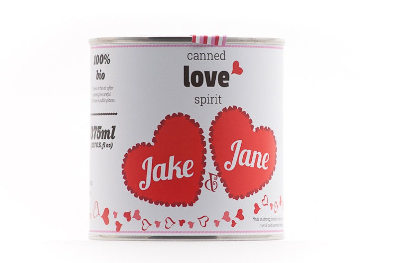CUSTOM  Original Canned Love Spirit  Customized image 0