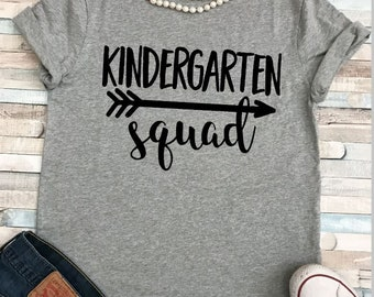 Kindergarten Squad Teacher Shirt Plus Sizes