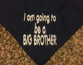 I am going to be a BIG SISTER  Embroidered Dog Bandana -can do Big Brother also