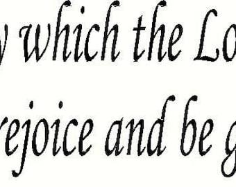 Vinyl Lettering Wall Scripture Psalm 118.24