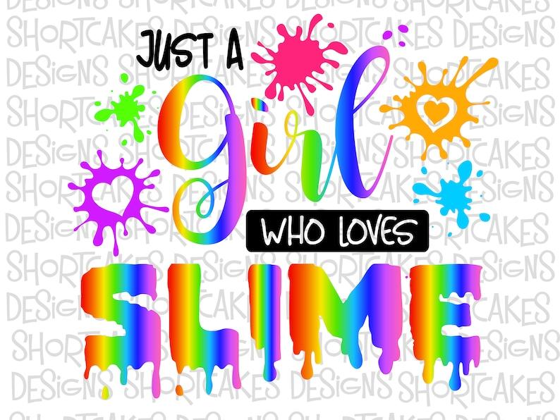 Digital Download Just a Girl Who Loves Slime image 0