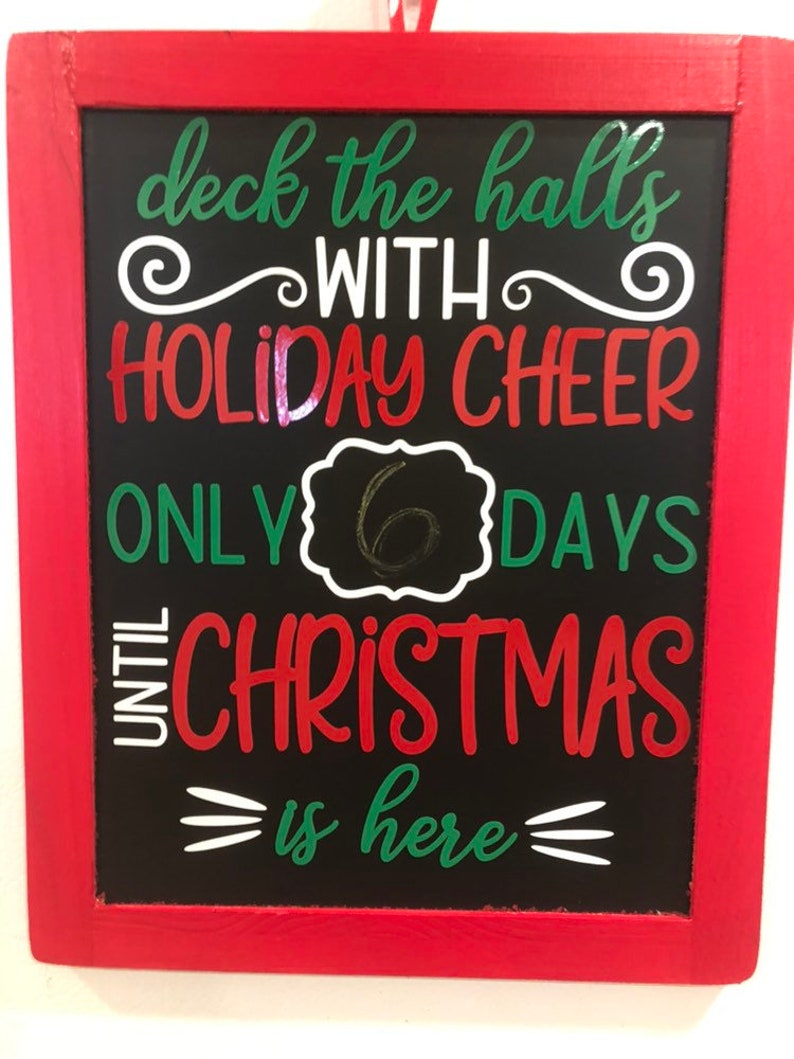 Christmas Countdown Chalkboard Sign Deck the Halls with image 0