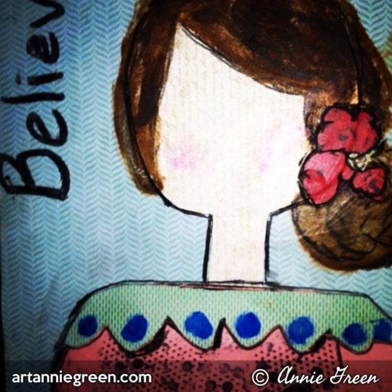 "Mixed Media:  She art, ""Believe"""