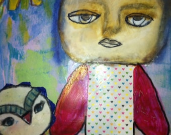 Mixed Media:  Owl Brighten Your Day