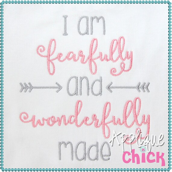 I Am Fearfully And Wonderfully Made Embroidery Applique Design Etsy